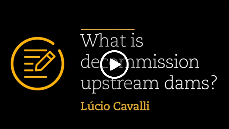 Video – What is decommission upstream dams?