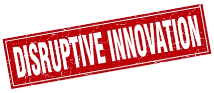 What is the meaning of disruptive innovation?