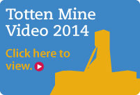Click this button to learn more about the Totten Mine Project