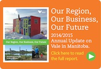 Your backyard: 2014/2015 Annual Update on Vale in Manitoba. Click here to read the full report.
